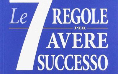 Le 7 regole per avere successo – Stephen R. Covey